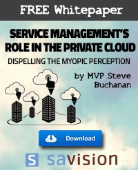 FREE Whitepaper by MVP Steve Buchanan: Service Management's Role in the Private Cloud